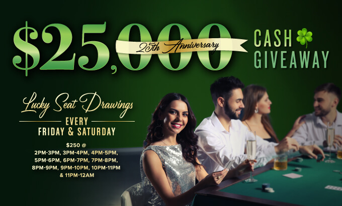 $25,000 Cash Giveaway Lucky Seat Drawings