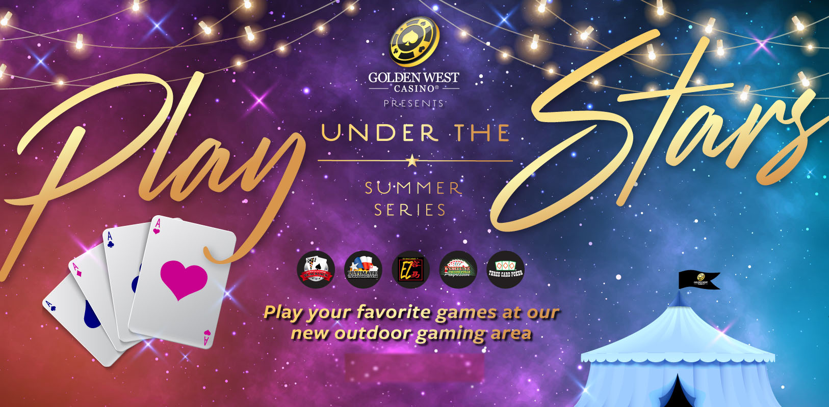 Golden West Casino Presents: Play Under the Stars – Summer Series