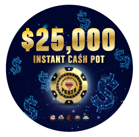 $25,000 Instant Cash Pot November 6th-29th Friday thru Saturday $250 at every hour from 6pm to 3am. Wednesday November 25th $250 at every hour from 6pm to 3am. Sunday November 29th $250 at every hour from 6pm to 3am. Must be present to win.