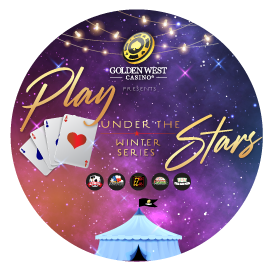 Golden West Casino Presents: Play Under the Stars – Winter Series