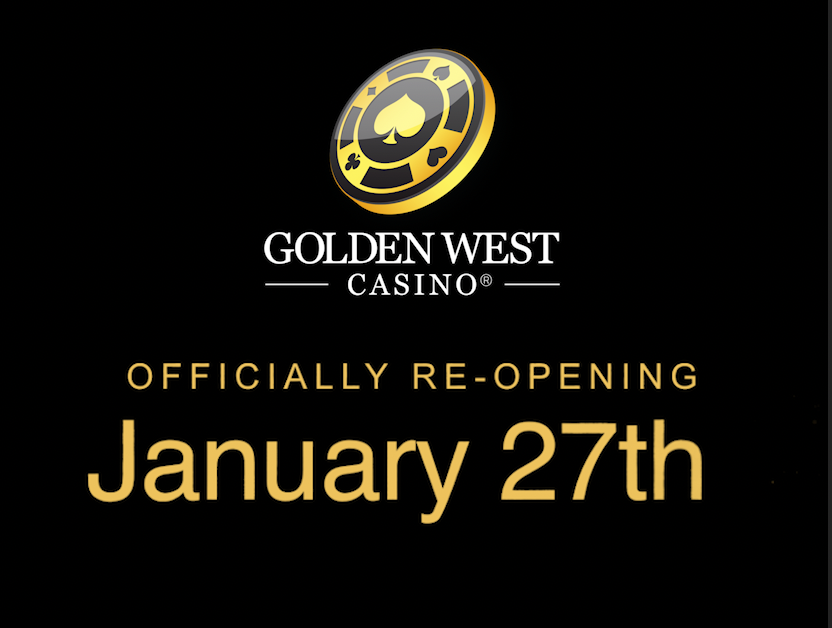 Golden West Casino Officially Re-Opening January 27th