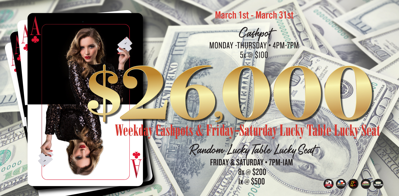$26,000 Weekday Cash Pots & Friday-Saturday Lucky Table Lucky Seat